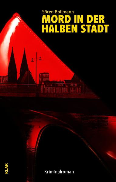 Sören Bollmann: Mord inder halben Stadt