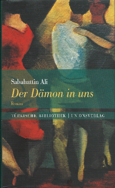 Sabahattin Ali: Der Dämon in uns