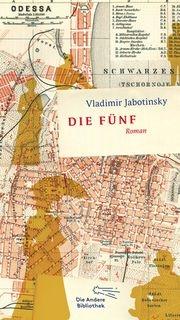 Vladimir Jabotinsky: Die Fünf