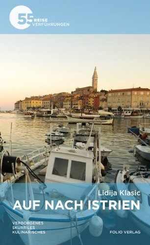 Lidija Klasic: Auf nach Istrien