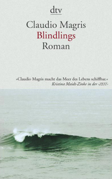 Claudio Magris: Blindlings