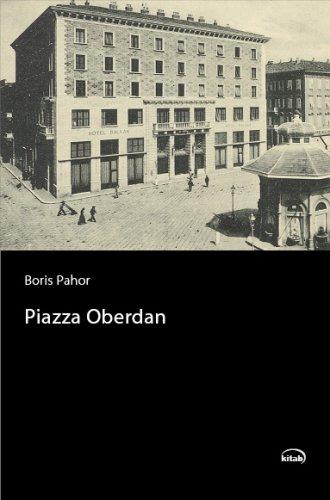 Boris Pahor: Piazza Oberdan