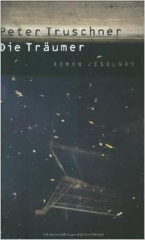 Peter Truschner: Der Träumer