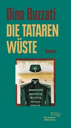 Dino Buzzati: Tatarenwüste
