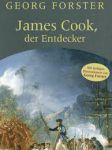 Georg Forster: James Cook, der Entdecker