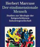 Herbert Marcuse: Der eindimensionale Mensch