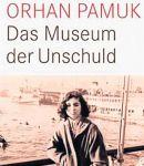 Orhan Pamuk: Das Museum der Unschuld