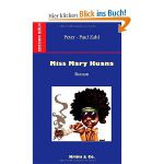 Peter Paul Zahl: Miss Mary Huana