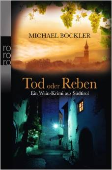 Michael Böckler: Tod in den Reben