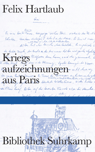 Felix Hartlaub: Kriegsaufzeichnungen aus Paris