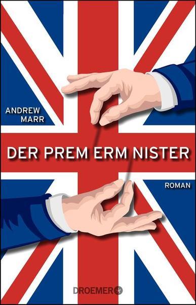 Andrew Marr: Der Premierminister