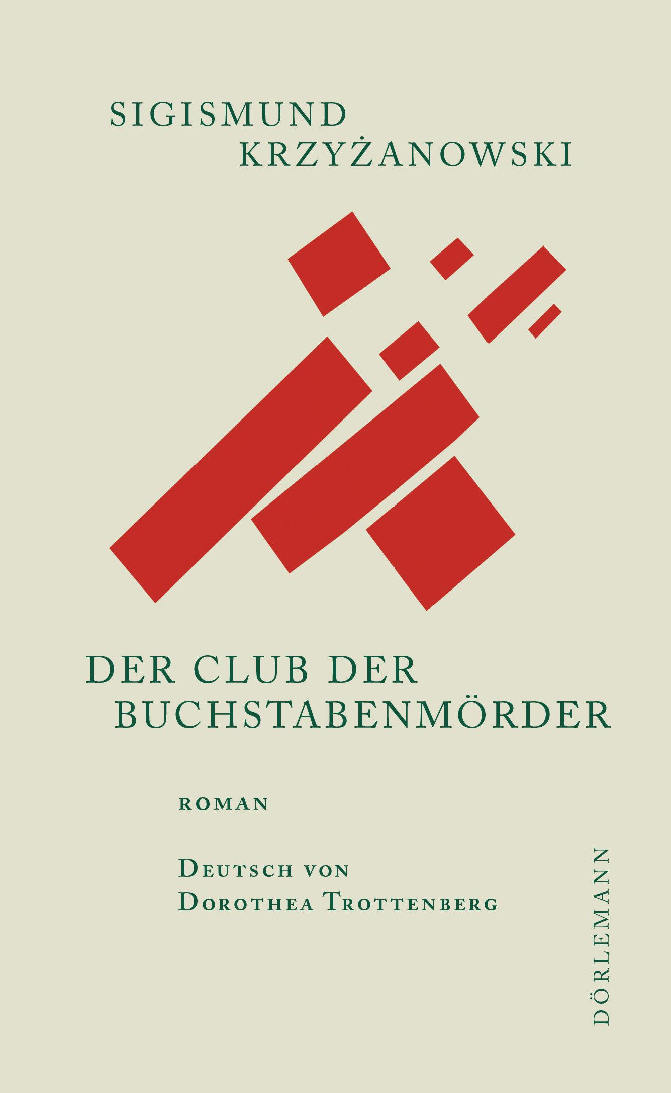Sigismund Krzyzanowski: Der Club der Buchstabenmörder