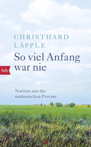 Christhard Läpple: So viel Anfang war nie