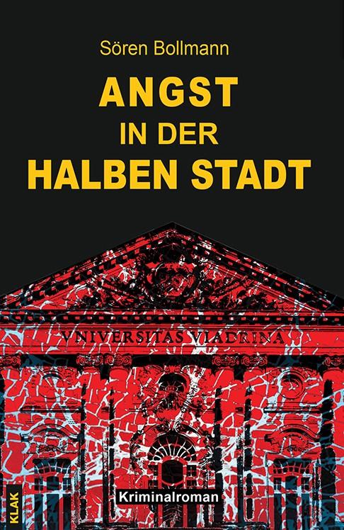 Sören Bollmann: Angst in der halben St<adt