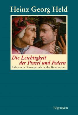 Heinz Georg Held: Die Leichtigkeit der Pinsel und Federn