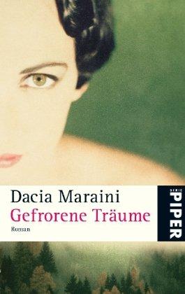 Dacia Maraini: Gefrorene Träume