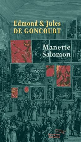 Edmond & Jules de Goncourt: Manette Salomon
