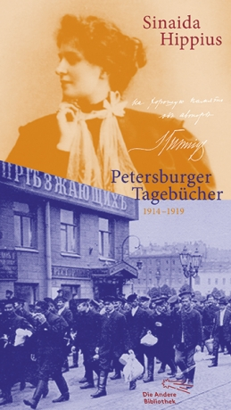 Sinaida Hippius: Petersburger Tagebücher 1914-1919