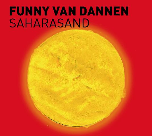 Funny van Dannen: Saharasand