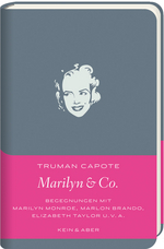 Truman Capote: Marilyn & Co.