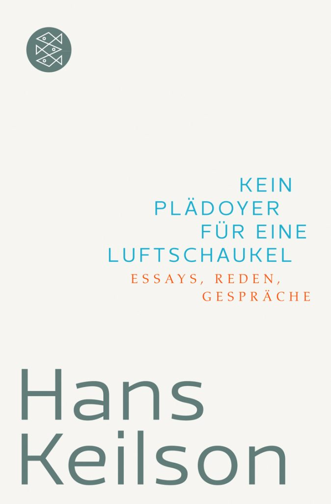 Hans Keilson: Kein Plädoyer für eine Luftschaukel