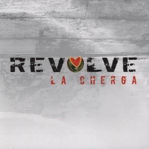 La Cherga: Revolve