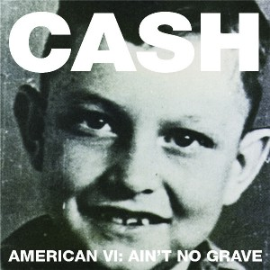 Johnny Cash: Ain't no Grave