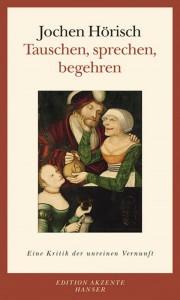 Jochen Hörischs neues Buch
