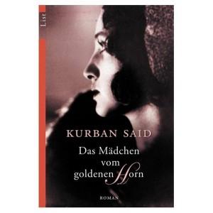 Kurban Said: Das Mädchen vom Goldenen Horn