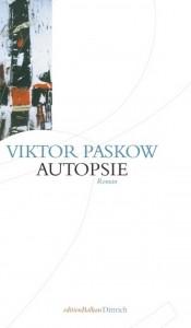 Viktor Paskow: Autopsie