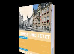 Einst und Jetzt - Eberswalde