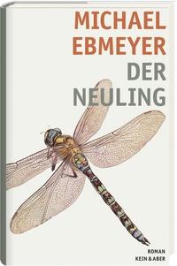 """Michael Ebmeyer: """"Der Neuling"""""""