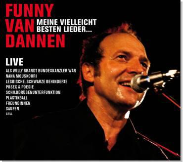 Funny van Dannen: Meine vielleicht besten Lieder