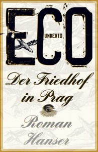 Umberto Eco: Der Friedhof in Prag