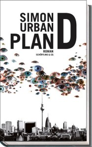 Simon Urban: Plan D