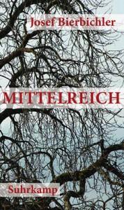 Josef Bierbichler: Mittelreich