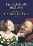 Umberto Eco: Die Geschichte der Häßlichkeit