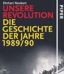 Erhart Neubert: Unsere Revolution