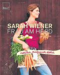 Sarah Wiener: Frau am Herd