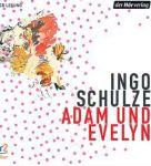 Ingo Schulze: Adam und Evelyn