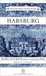 Richard Wagner: Habsburg