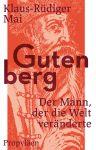 Klaus-Rüdiger Mai: Gutenberg