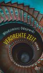 Wlodzimierz Odojewski: Verdrehte Zeit