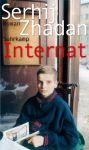 Serhij Zhadan: Internat