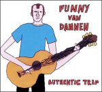 Funny van Dannen: Authentic Trip