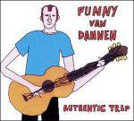 Funny van Dannen: Authentic Trip