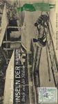 Robert James Fletcher: Inseln der Illusion. Briefe aus der Südsee