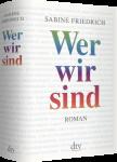 Sabine Friedrich: Wer wird sind