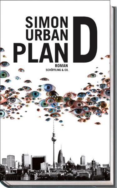 Simon Urban: Plan D